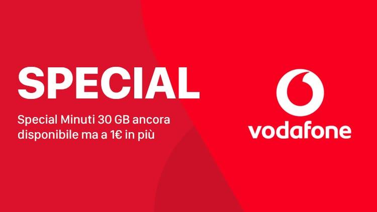 Vodafone Special Minuti 30 GB è ancora disponibile a 8€ al mese!