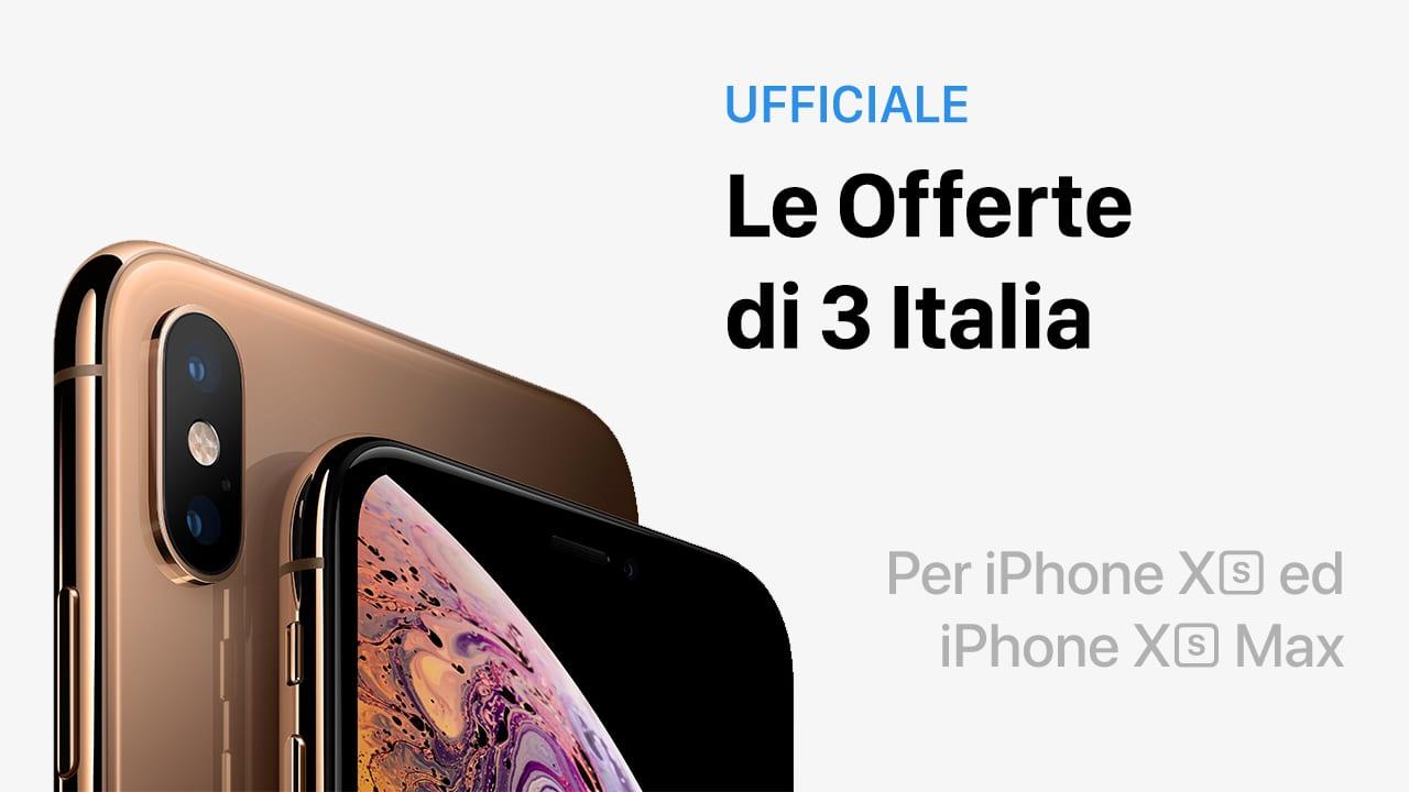 Ufficiale: Ecco i prezzi per acquistare l'iPhone XS ed XS Max in abbonamento con 3 Italia