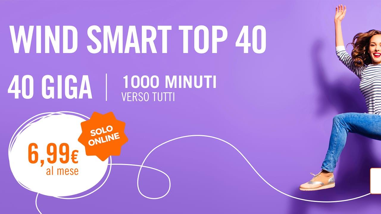 Wind Smart Top 40: 1000 minuti e 40 GB a soli 6,99€