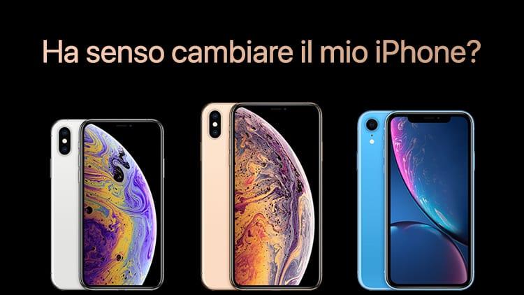 Mi conviene cambiare il mio iPhone per acquistarne uno dei nuovi?