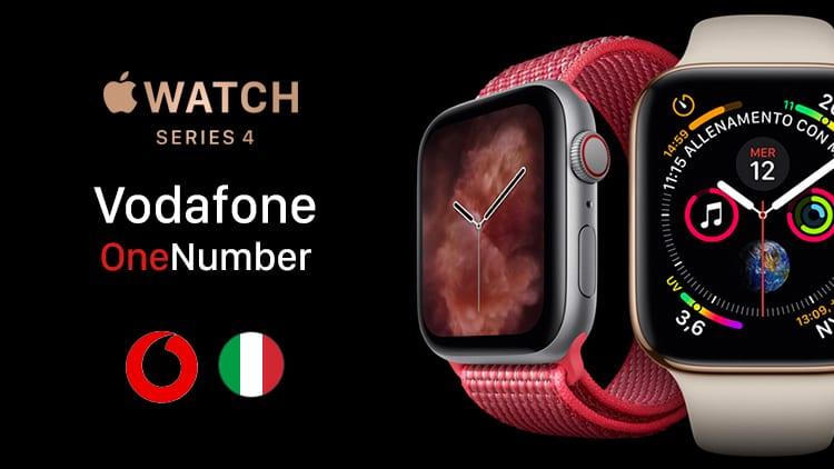 Vodafone OneNumber: il servizio necessario per utilizzare Apple Watch Series 4 Cellular in Italia