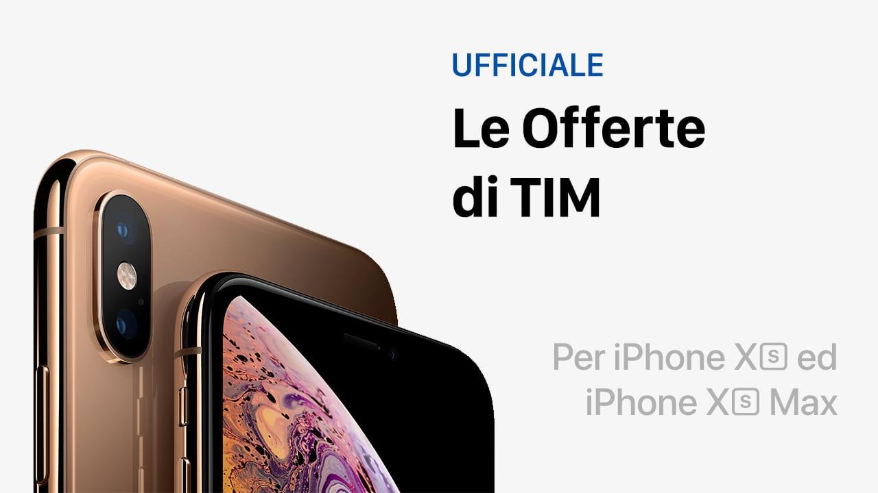 Ufficiale: Ecco i prezzi per acquistare l'iPhone XS ed XS Max in abbonamento con TIM