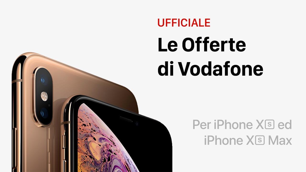 Ufficiale: Ecco i prezzi per acquistare l'iPhone XS ed XS Max in abbonamento con Vodafone