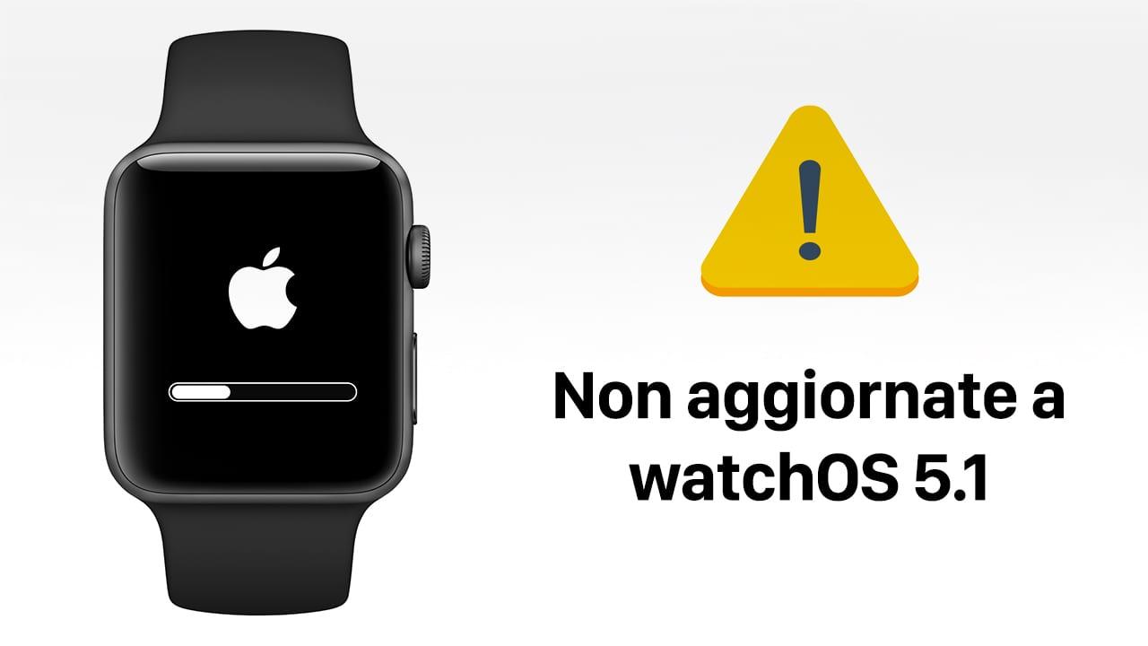 Attenzione: alcuni Apple Watch si bloccano durante l'aggiornamento a watchOS 5.1