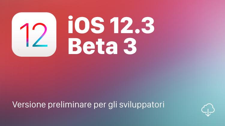 Apple rilascia la terza beta agli sviluppatori di iOS 12.3, watchOS 5.2.1 e tvOS 12.3